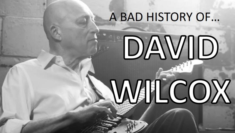 Click image for larger version.  Name:ABadHistoryofDavidWilcox.jpg Views:1 Size:59.4 KB ID:25064