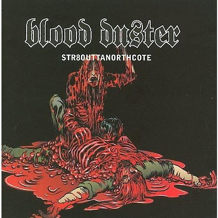 Click image for larger version.  Name:blood_duster_st8_outta_northcote_thumb_480x480_thumb_480x480.jpeg Views:1 Size:65.9 KB ID:24757