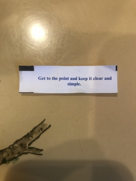 Click image for larger version.  Name:fortune cookie_my pic wide shot 05232019 REVISED.jpg Views:2 Size:25.6 KB ID:23779