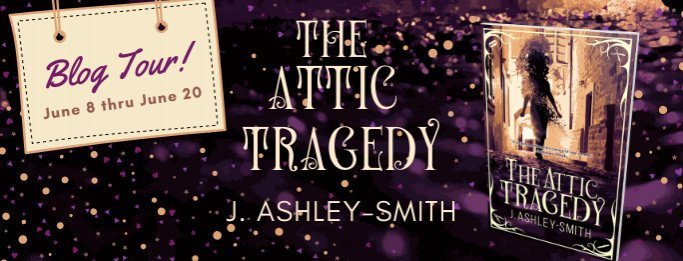Click image for larger version.  Name:TheAtticTragedyBlogTour.jpg Views:24 Size:54.7 KB ID:25849