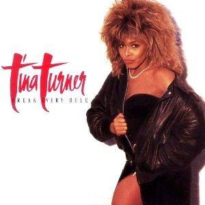 Tina_Turner_Break_Every_Rule.jpg
