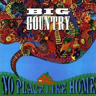 Big_Country_-_No_Place_Like_Home.jpg